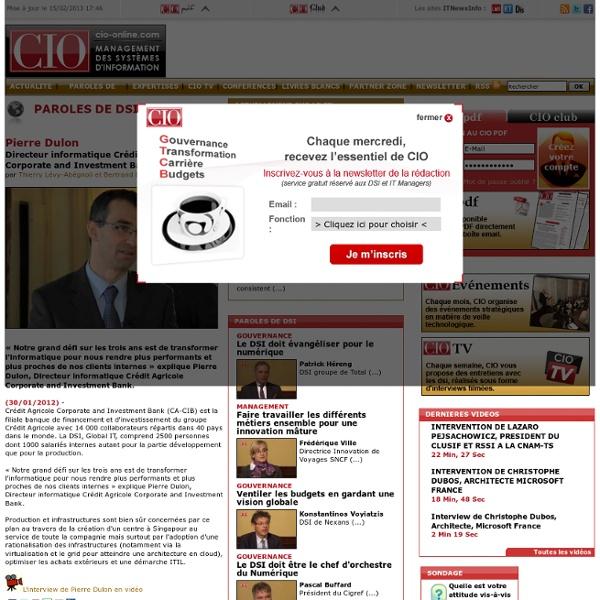 Performance et clients internes - Entretiens avec les DSI et les dirigeants du secteur informatique - CIO-Online