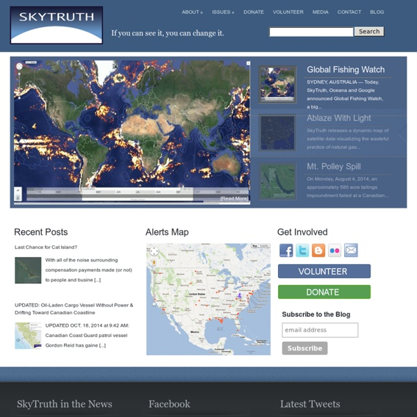 SKYTRUTH: using remote sensing and digital mapping to educate the public and policymakers about the environmental consequences of human activities