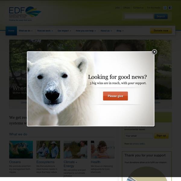 Environmental Defense Fund - Finding the Ways That Work
