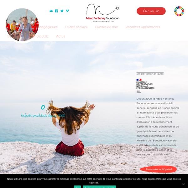 Maud Fontenoy Fondation - Education à l'environnement et préservation des océans