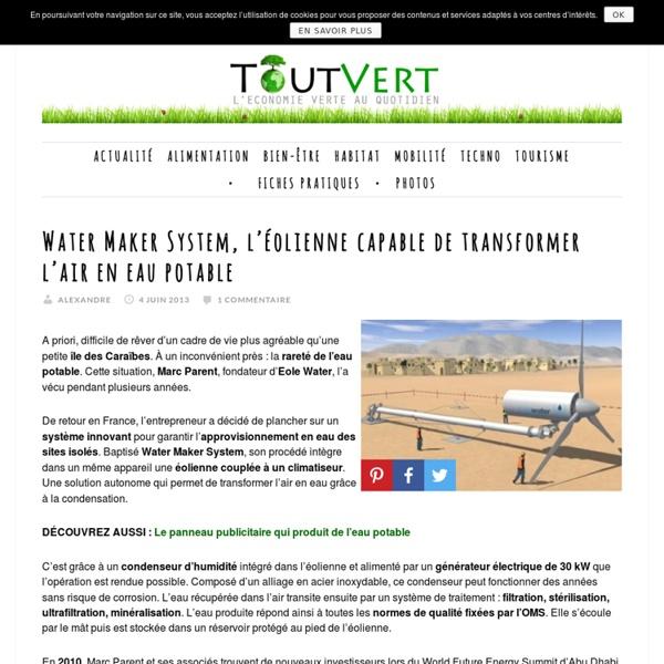 Water Maker System, l'éolienne capable de transformer l'air en eau potable