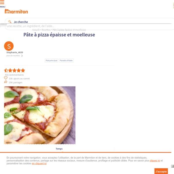 Pate A Pizza Epaisse Et Moelleuse Recette De Pate A Pizza Epaisse