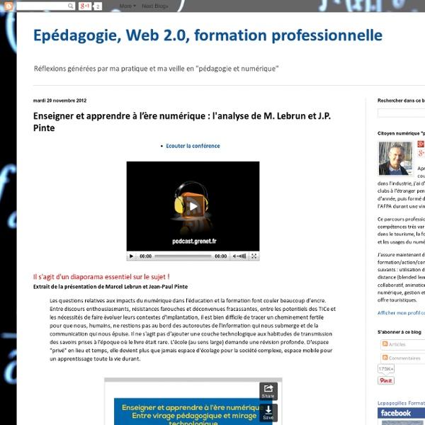 Enseigner et apprendre à l'ère numérique : l'analyse de M. Lebrun et J.P. Pinte