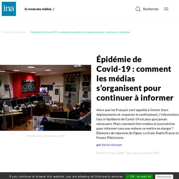 La revue des média Épidémie de Covid-19 : comment les médias s'organisent pour continuer à informer