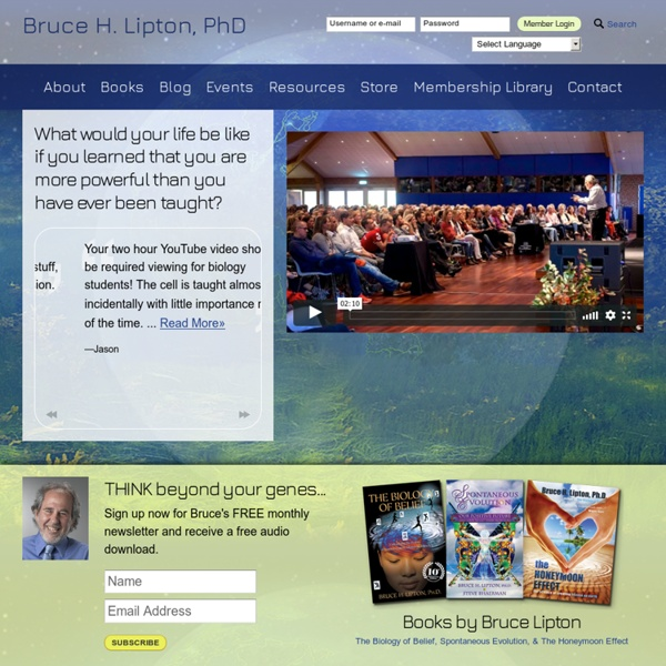 Bruce Lipton : Internationally Recognized Leader In Bridging Science And Spirit