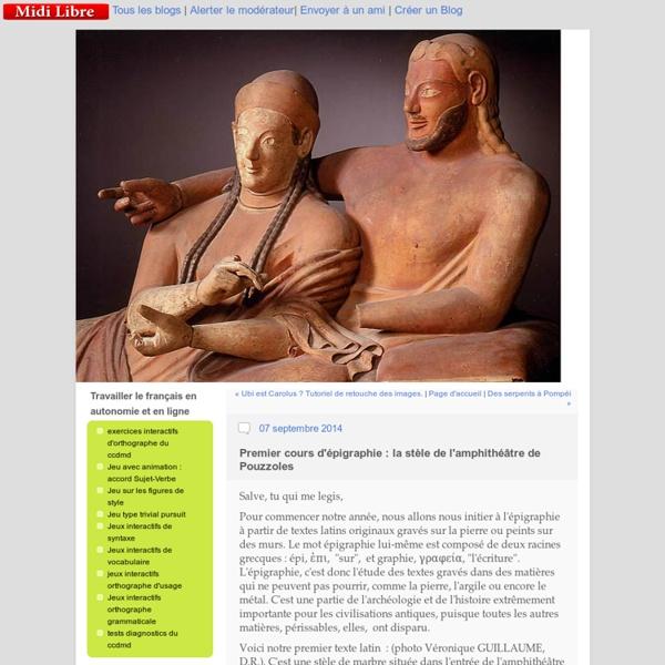 Premier cours d'épigraphie : la stèle de l'amphithéâtre de Pouzzoles