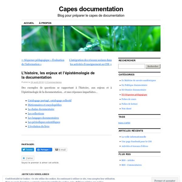 L'histoire, les enjeux et l'épistémologie de la documentation