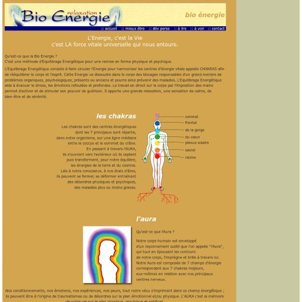 Bio energie : L'Equilibrage Energétique pour une remise en forme physique et psychique