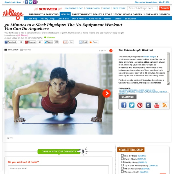 30 Minutes to a Sleek Physique: The No-Equipment Workout You Can Do Anywhere... - StumbleUpon