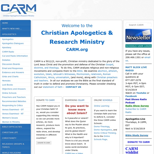 CARM - Christian Apologetics and Research Ministry