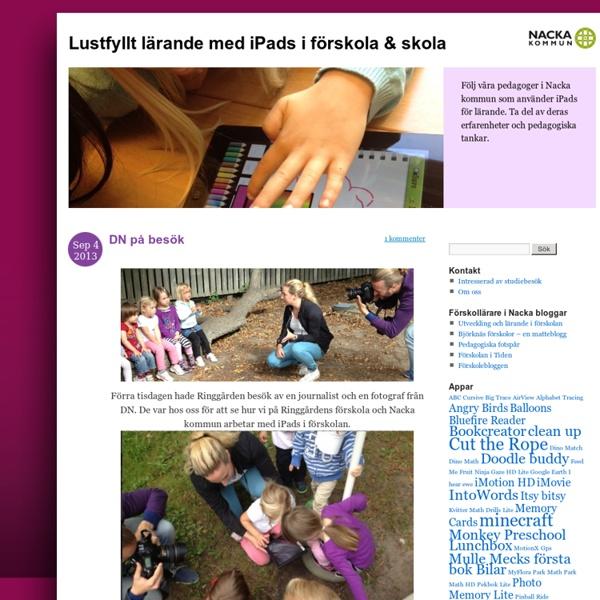 Följ våra pedagoger i Nacka kommun som använder iPads för lärande. Ta del av deras erfarenheter och pedagogiska tankar.