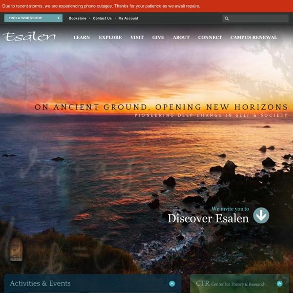 The Esalen Institute - Big Sur, California