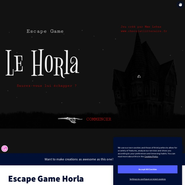 Escape Game numérique sur le Horla, par Hélène Lebas