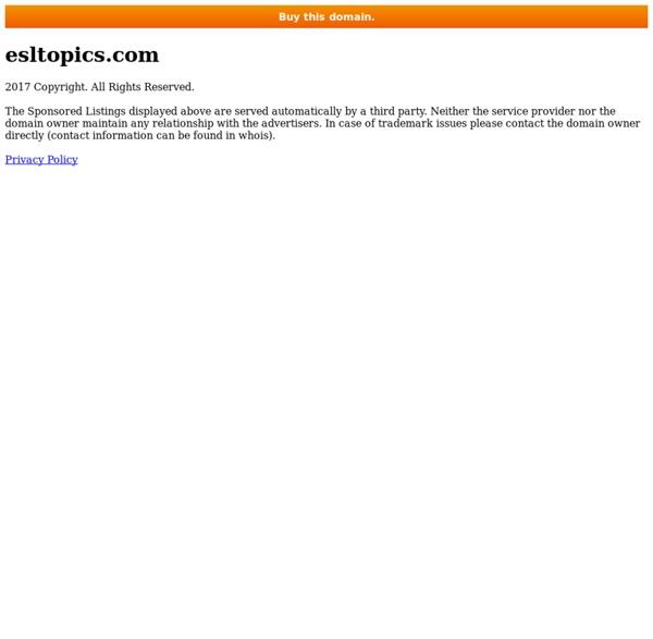 FREE ESL Topics, PRINTABLE PDF Downloads, Handouts & Lessons