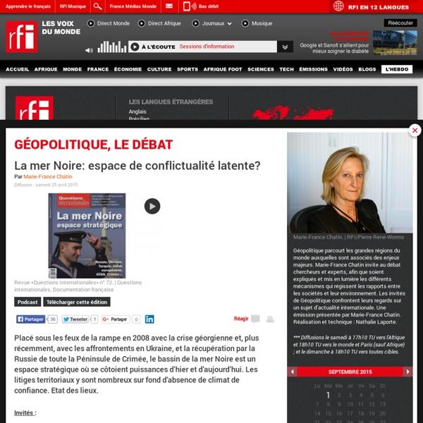 RFI - La mer Noire : espace de conflictualité latente ? (2015)