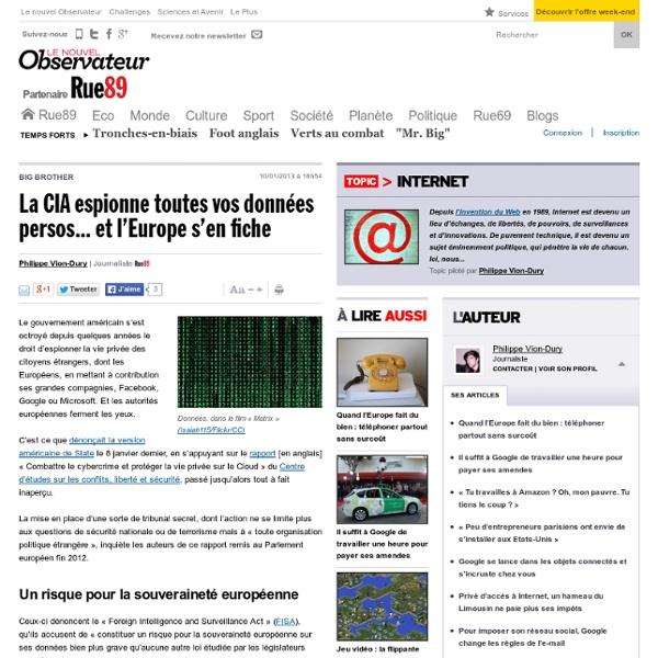La CIA espionne toutes vos données persos... et l'Europe s'en fiche
