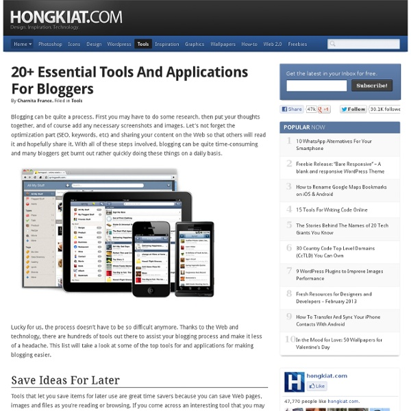 20+ Essential Tools and Applications For Bloggers