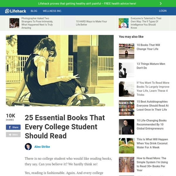 25 Essential Books That Every College Student Should Read