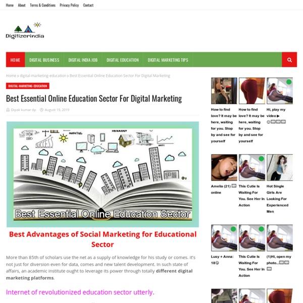 Best Essential Online Education Sector For Digital Marketing