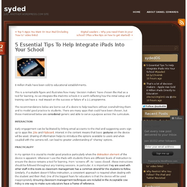 5 Essential Tips To Help Integrate iPads Into Your School