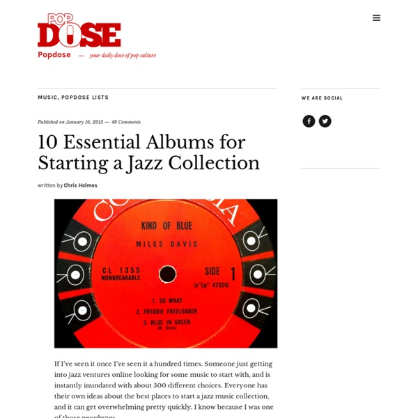 10 Essential Albums for Starting a Jazz Collection