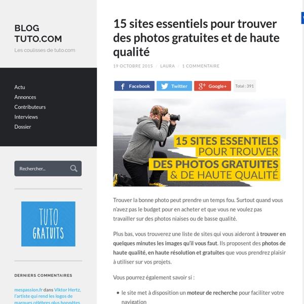15 sites essentiels pour trouver des photos gratuites et de haute qualité - Blog Tuto.com