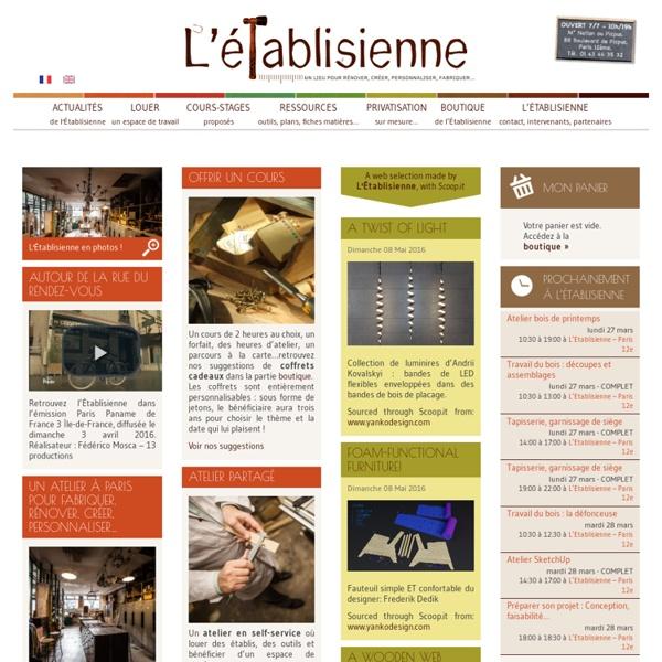 L'Établisienne, un lieu pour rénover, fabriquer, réparer, personnaliser... à Paris : atelier en libre-service, co-working, cours et stages, dépôt-vente.