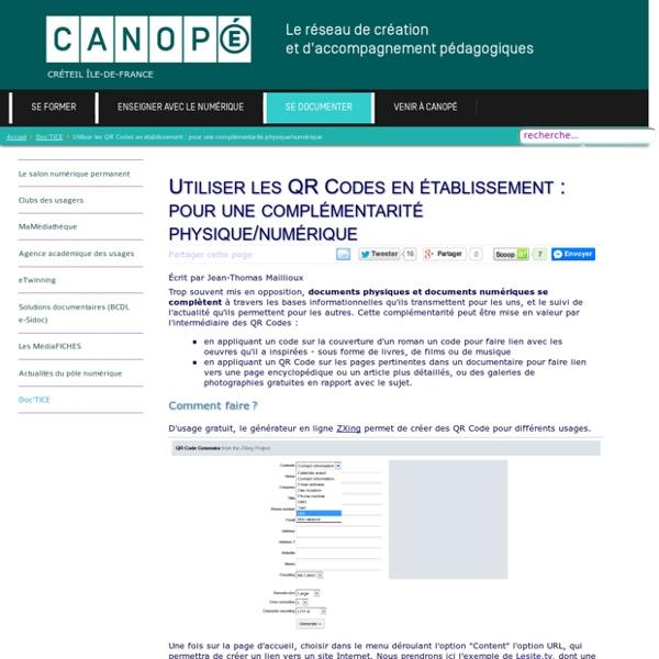 Canopé Créteil - Utiliser les QR Codes en établissement : pour une complémentarité physique/numérique