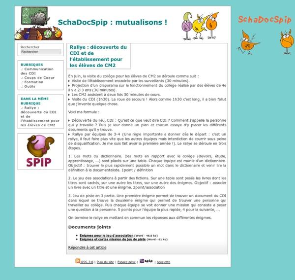 Rallye : découverte du CDI et de l'établissement pour les élèves de CM2 - SchaDocSpip : mutualisons !