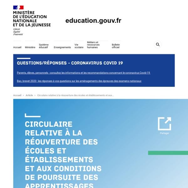 Circulaire relative à la réouverture des écoles et établissements et aux conditions de poursuite des apprentissages