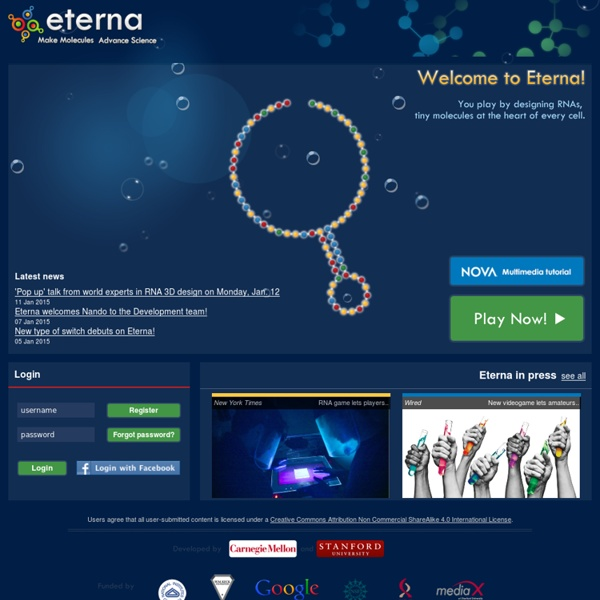 EteRNA - Played by Humans. Scored by Nature.