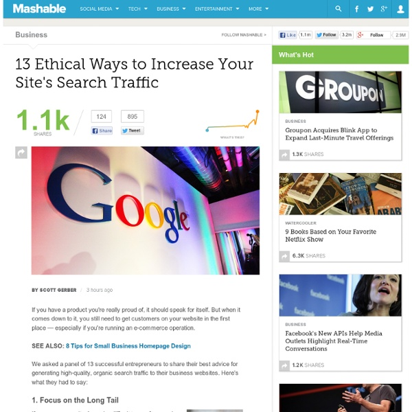 13 Ethical Ways to Increase Your Site's Search Traffic