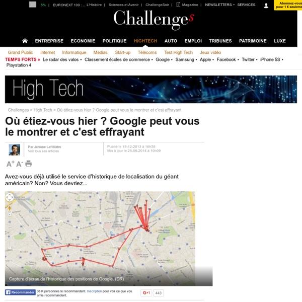 Où étiez-vous hier ? Google peut vous le montrer et c'est effrayant - 28 août 2014