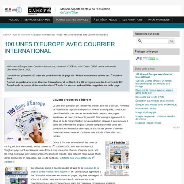 MDE/CDDP du Val-d'Oise - 100 Unes d'Europe avec Courrier international