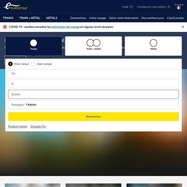 Eurostar.com: Réservation de Billets de train pour Londres