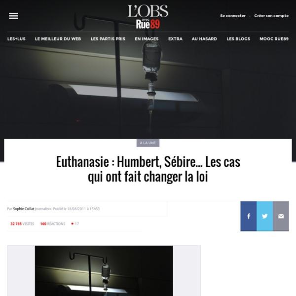 Euthanasie: Humbert, Sébire... Les cas qui ont fait changer la loi