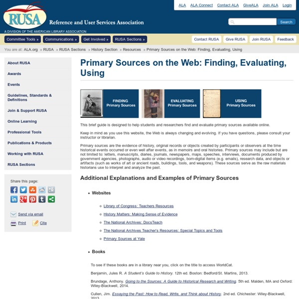 Primary Sources on the Web: Finding, Evaluating, Using