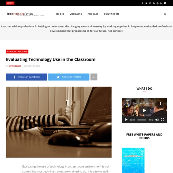 Evaluating Technology Use in the Classroom