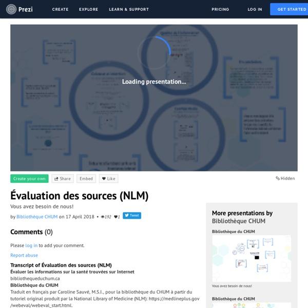 #Évaluation des sources (NLM) by Bibliothèque CHUM on Prezi