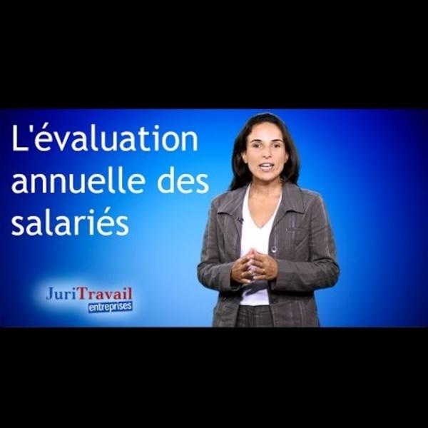L'évaluation annuelle des salariés - Juritravail