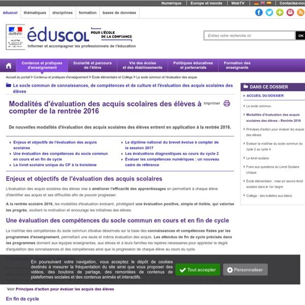 Le socle commun et l'évaluation des acquis - Modalités d'évaluation des acquis scolaires des élèves - Rentrée 2016