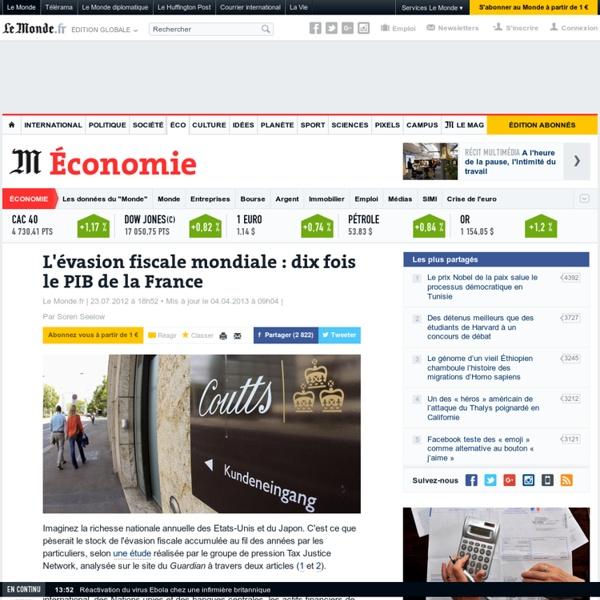 L'évasion fiscale mondiale : dix fois le PIB de la France