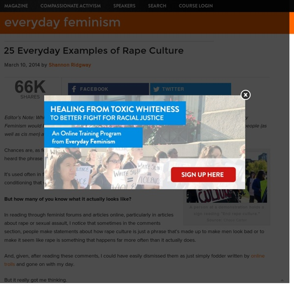 25 Everyday Examples of Rape Culture - Everyday Feminism