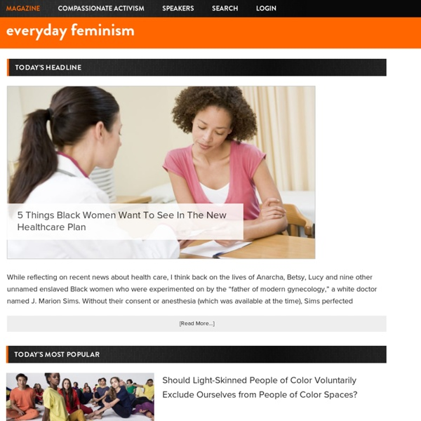 Everyday Feminism - Intersectional Feminism For Your Everyday Life