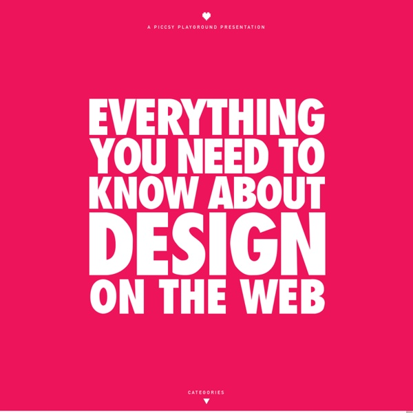 Everything You Need to Know About Design on the Web - Piccsy Playground