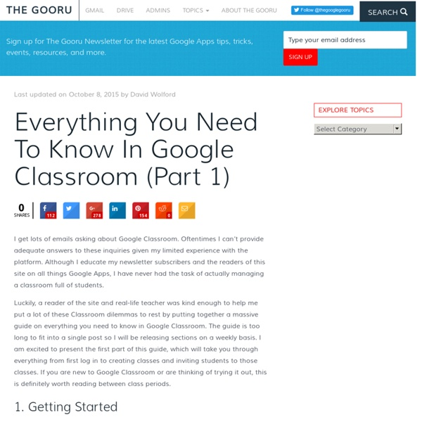 Everything You Need To Know In Google Classroom (Part 1)