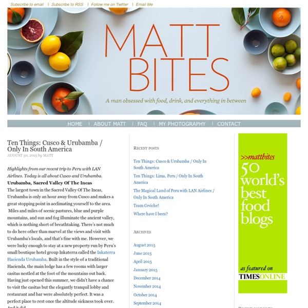 A Man Obsessed with Food, Drink, and Everything Inbetween - MattBites.com