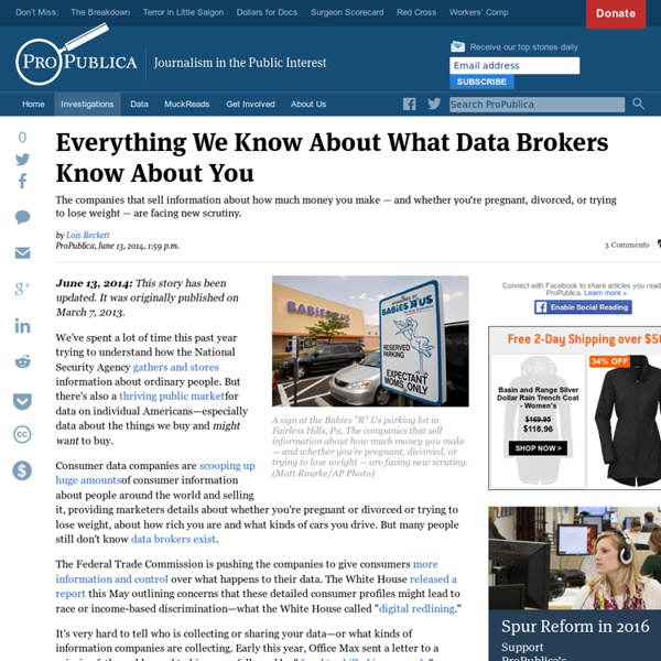 Everything We Know About What Data Brokers Know About You