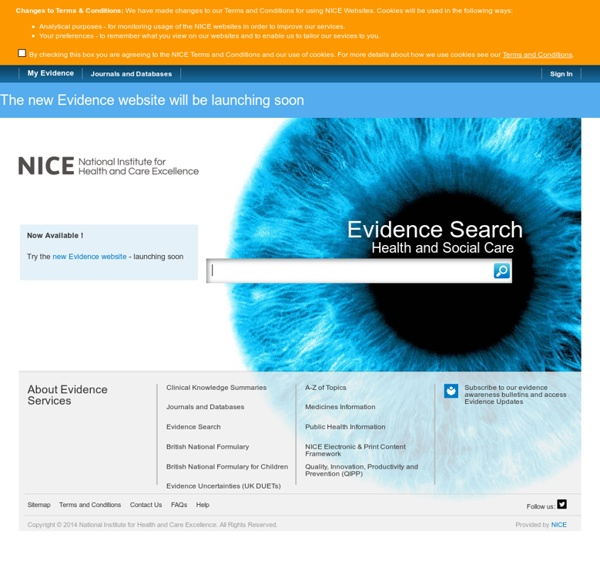 NHS Evidence - Search Engine for Evidence in Health and Social Care