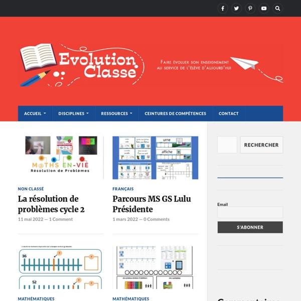 Evolution Classe – Faire évoluer son enseignement au service de l'élève d'aujourd'hui